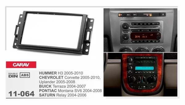 Переходная рамка CARAV 11-064 (Chevrolet Corvette 2005-2010 Uplander 2005-2008, Hummer H3 2005-2010, Buick Terraza 2004-2007,Pontiac Montana SV6 2004) - фото 33543