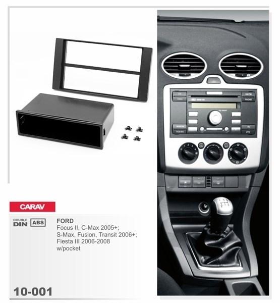 Переходная рамка CARAV 10-001 (Ford Focus II, C-Max 2005+, S-Max, Fusion, Transit 2006+, Fiesta III 2006-2008 w/pocket) - фото 33566