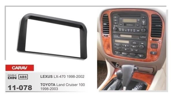 Переходная рамка CARAV 11-078 (Lexus LX-470 1998-2002, Toyota LC-100 1998-2003) - фото 33642