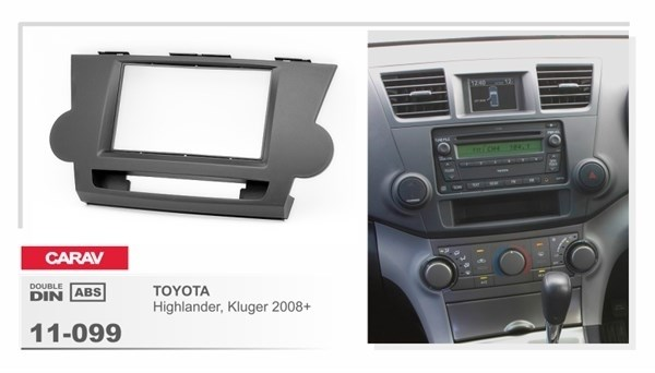 Переходная рамка CARAV 11-099/Incar RTY-N56 (Toyota Highlander, Kluger 2008+) - фото 33729