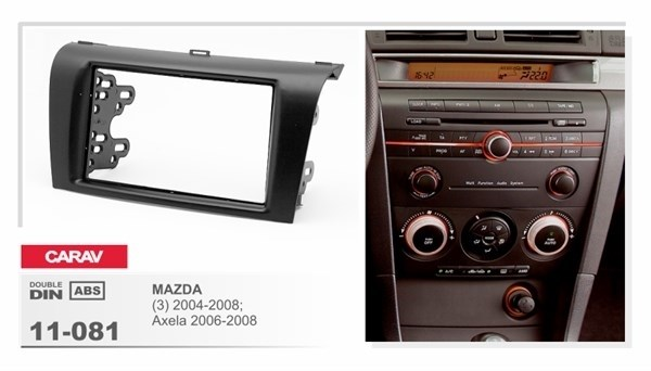 Переходная рамка CARAV 11-081/Incar RMZ-N07 (MAZDA 3 2004-2008) - фото 33796